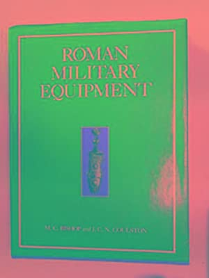 Roman military equipment from the Punic Wars: BISHOP, M.C. &
