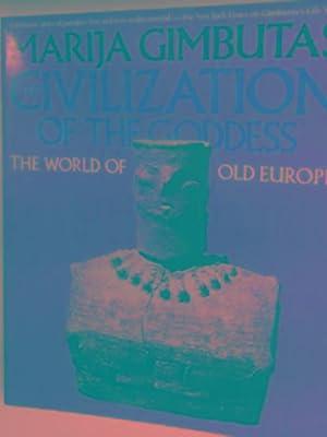 The civilisation of the Goddess: GIMBUTAS, Marija