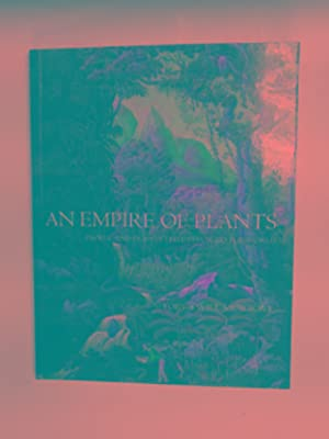 An empire of plants: people and plants: MUSGRAVE, Will &