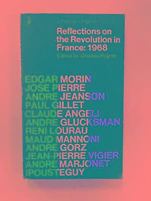 Reflections on the Revolution in France 1968: POSNER, Charles (ed)