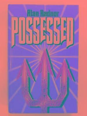 Possessed: RADNOR, Alan