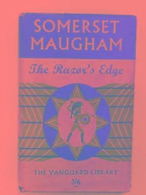 The razor's edge: MAUGHAM, Somerset
