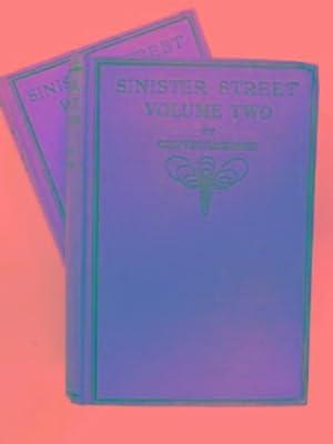 Sinister Street (volumes 1 & 2): MACKENZIE, Compton