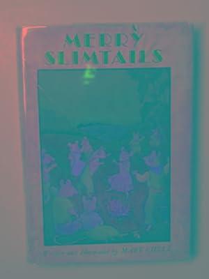 Merry Slimtails: CHELL, Mary
