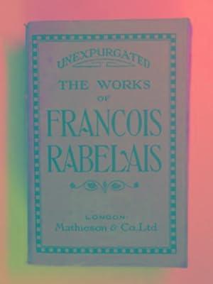 The works of Francois Rabelais, M.D. (3: RABELAIS, Francois