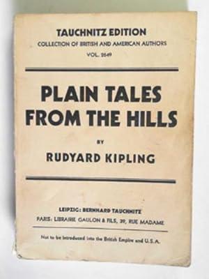 Plain tales from the hills: KIPLING, Rudyard