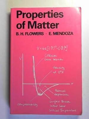 Properties of matter: FLOWERS, B. H.