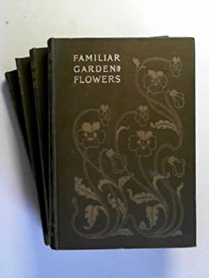 Familiar garden flowers, series 1-4: HULME, F. Edward