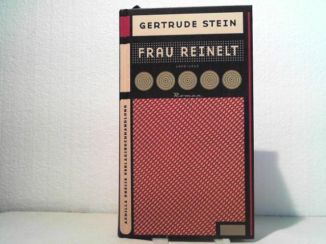 Frau Reinelt: Roman