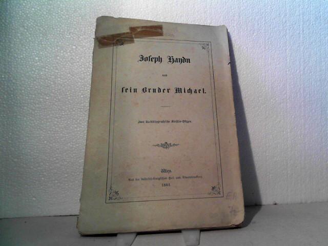 Joseph Haydn und sein Bruder Michael -: Constant von Wurzbach);