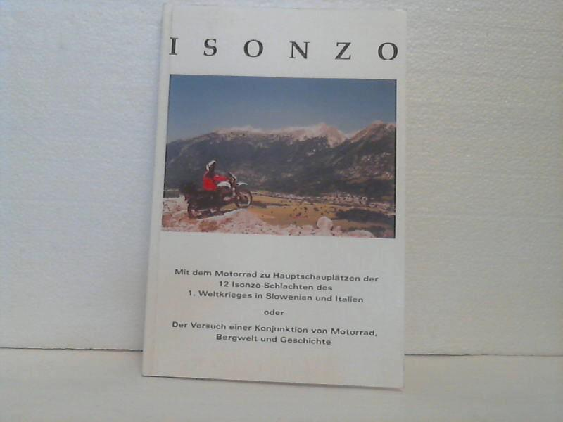 Isonzo: Reiseführer in den Isonzoraum ; [mit: Rammer, Hannes;