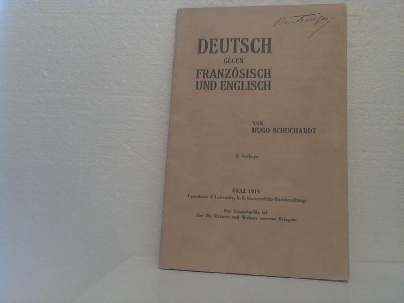 Deutsch Gegen Französisch Und Englisch Von Schuchardt Hugo Graz