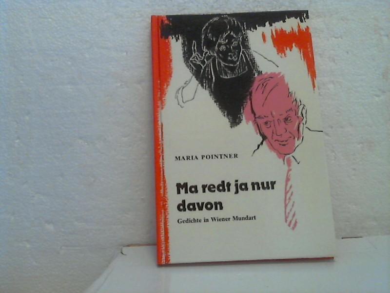 Ma Redt Ja Nur Davon Gedichte In Wiener