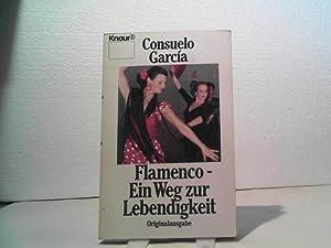 Flamenco - ein Weg zur Lebendigkeit. (= Knaut TB 3914).: García, Consuelo;