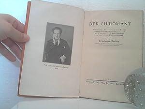 Der Chiromant. - Werdegang, Erinnerungen von Reisen und aus der Praxis eines Chirosophen, mit Vortr...
