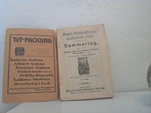Illustrierter Führer nach und auf dem Semmering sowie durch Gloggnitz, Payerbach-Reichenau, ...