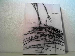 Arbeiten 2000 - 2007.: Hadraba, Regina;