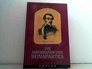 Die amerikanischen Bonapartes. (1803 - 1945).: Marquet, Mario;