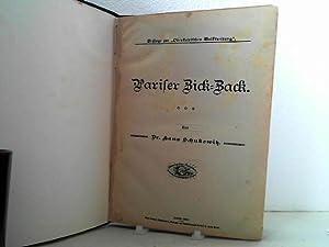 """Pariser Zick-Zack. (= Beilage zur """"Obersteirischen Volkszeitung"""".: Schukowitz, Hans;"""