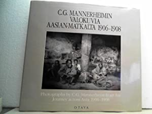 C. G. Mannerheimin Valokuvia Aasian-matkalta 1906 -: Mannerheim, C.G. and