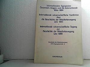 Internationales Symposion Österreich-Ungarn und die Internationale : Wien, 7. - 9. Sept. 1964....