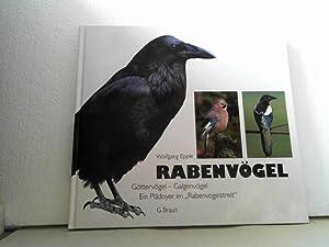 """Rabenvögel. -- : Göttervögel - Galgenvögel. - Ein Plädoyer im """"..."""