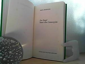 Der Engel hinter dem Immergrün.: Hofbauer, Friedl;