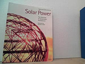 Solar power. - The evolution of sustainable architecture. a publication for the READ Group (...