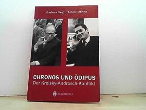 Chronos und Ödipus. - Der Kreisky-Androsch-Konflikt.: Liegl, Barbara und Anton Pelinka;