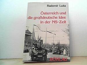 Österreich und die grossdeutsche Idee in der NS-Zeit. [Aus d. Engl. übertr. von Doris ...