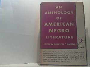 An Anthology of American Negro Literature. -: Watkins, Sylvestre C.;