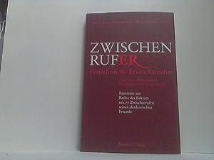 Zwischenrufer. - Festschrift für Erwin Rauscher. -: Braunsteiner, Maria-Luise, Kurt