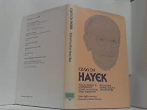 Essays on Hayek. - Edited by Fritz: Machlup, Fritz and