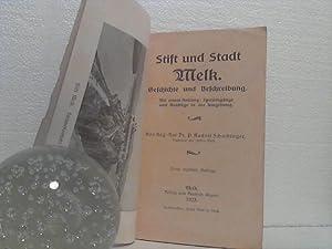 Stift und Stadt Melk. - Geschichte und Beschreibung. - Mit einem Anhange: Spaziergänge und ...