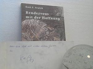 Rendezvous mit der Hoffnung. - Feuilletons. (Reihe: Neue Texte).: Svatek, Kurt F.;