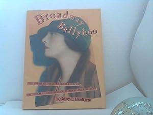 Broadway Ballyhoo. - The american Theater seen: Henderson, Mary C.;