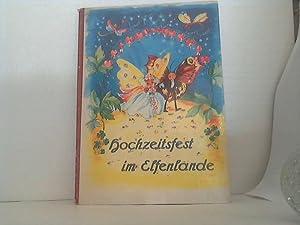 Hochzeitsfest im Elfenlande. Text: Sonja Passera.: Passera, Sonja;