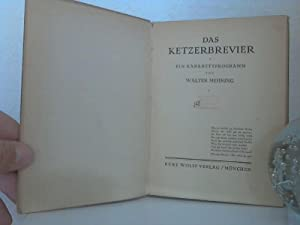 Das Ketzerbrevier. - Ein Kabarettprogramm.: Mehring, Walter;