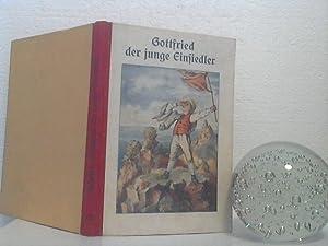 Gottfried der junge Einsiedler. - Eine Erzählung.: Schmid, Christoph von;