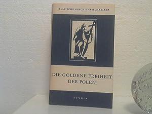 Die goldene Freiheit der Polen : Aus: Pasek, Jan Chryzostom