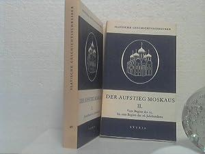 Der Aufstieg Moskaus. [komplett in 2 Bänden]: Nitsche, Peter;