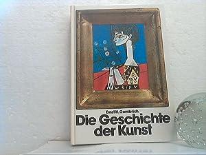 Die Geschichte der Kunst.: Gombrich, Ernst H.;