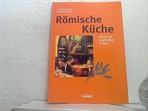 Römische Küche. - Küche und Gastlichkeit in: Zardo, Manuela und