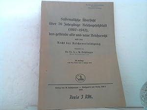 Systematische Übersicht über 76 Jahrgänge Reichsgesetzblatt (1867-1942),: Dehlinger, Alfred;