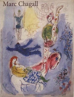 MARC CHAGALL. Water Colors - Gouaches -: Lionello Venturi