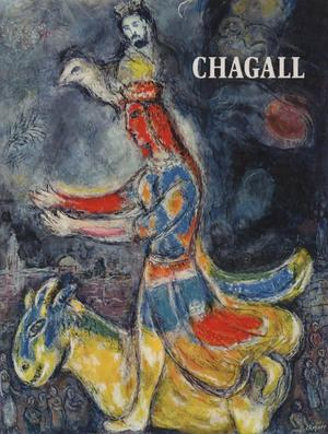 MARC CHAGALL. Paintings and Gouaches - Poème: Louis Aragon