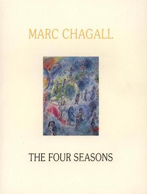 MARC CHAGALL. The Four Seasons, gouaches -: André Malraux