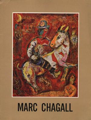 MARC CHAGALL. Recent Paintings 1966 - 1968: Louis Aragon
