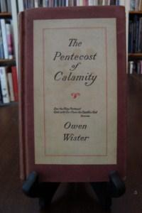 PENTECOST (THE) OF CALAMITY: Wister, Owen
