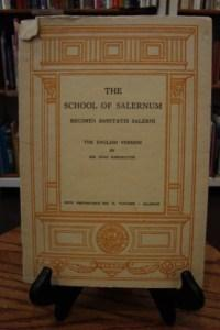 SCHOOL (THE) OF SALERNUM: REGIMEN SANITATIS SALERNI: Harington, John